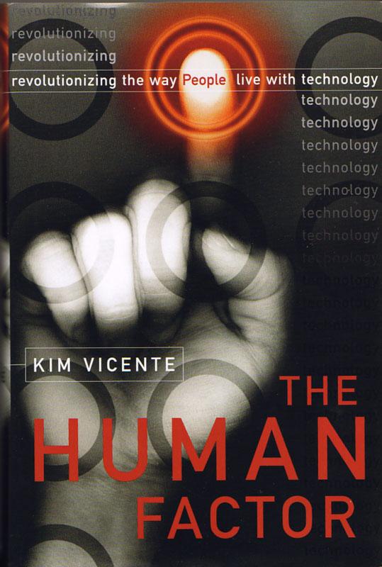 PDF) The Human Factor Revolutionizi - Kim Vicente
